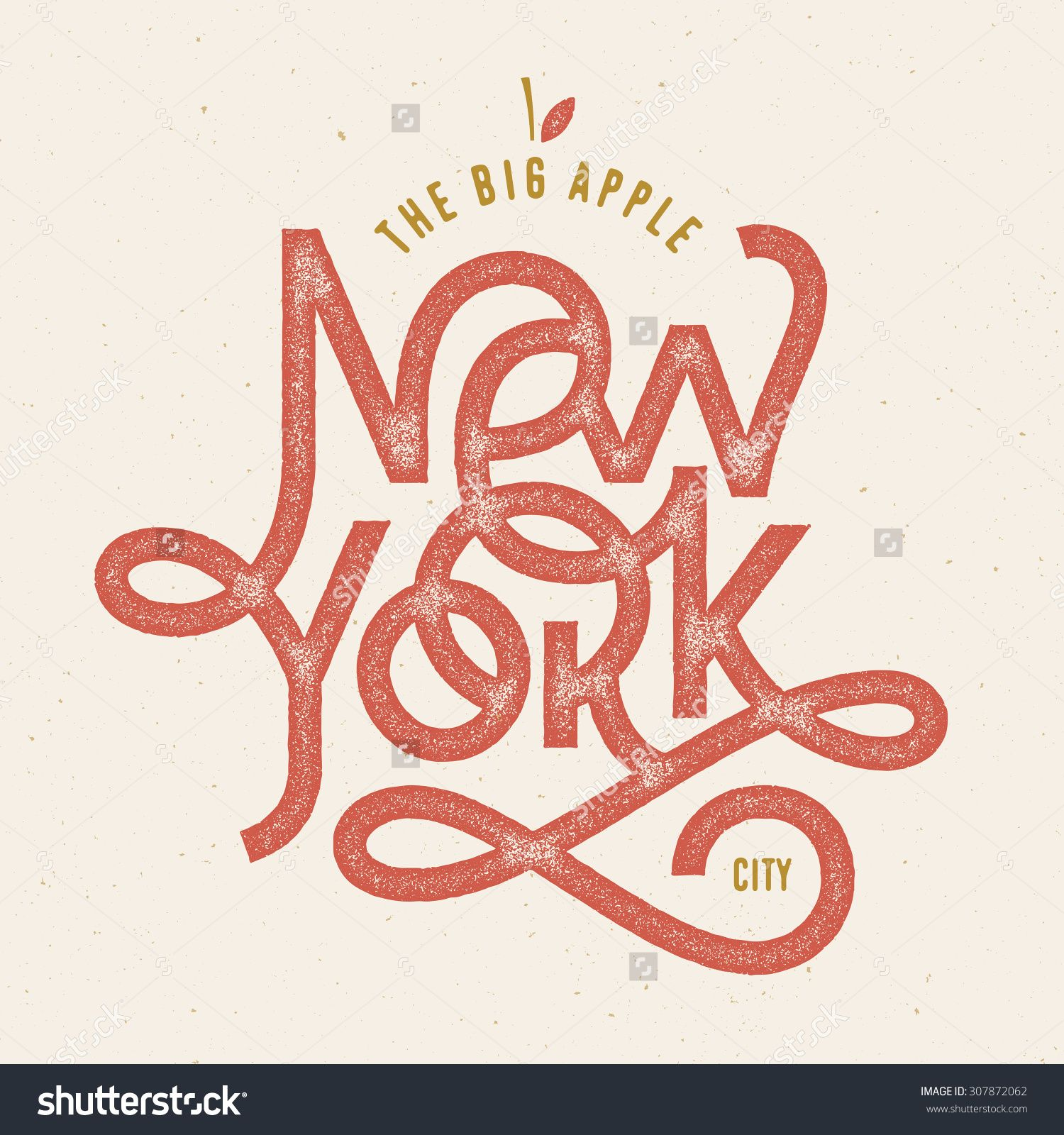Vintage Hand Lettered Textured The Big Apple New York City T Shirt Apparel Fashion Print Retro Old School Tee Graphics Custom Type Design Hand Drawn Typographic Composition Wall Decor Art Poster Illustrazione vettoriale d'archivio 307872062 : Shutterstock