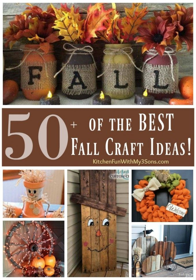 Over 50 of the BEST DIY Fall Craft Ideas Craft Fall decor and