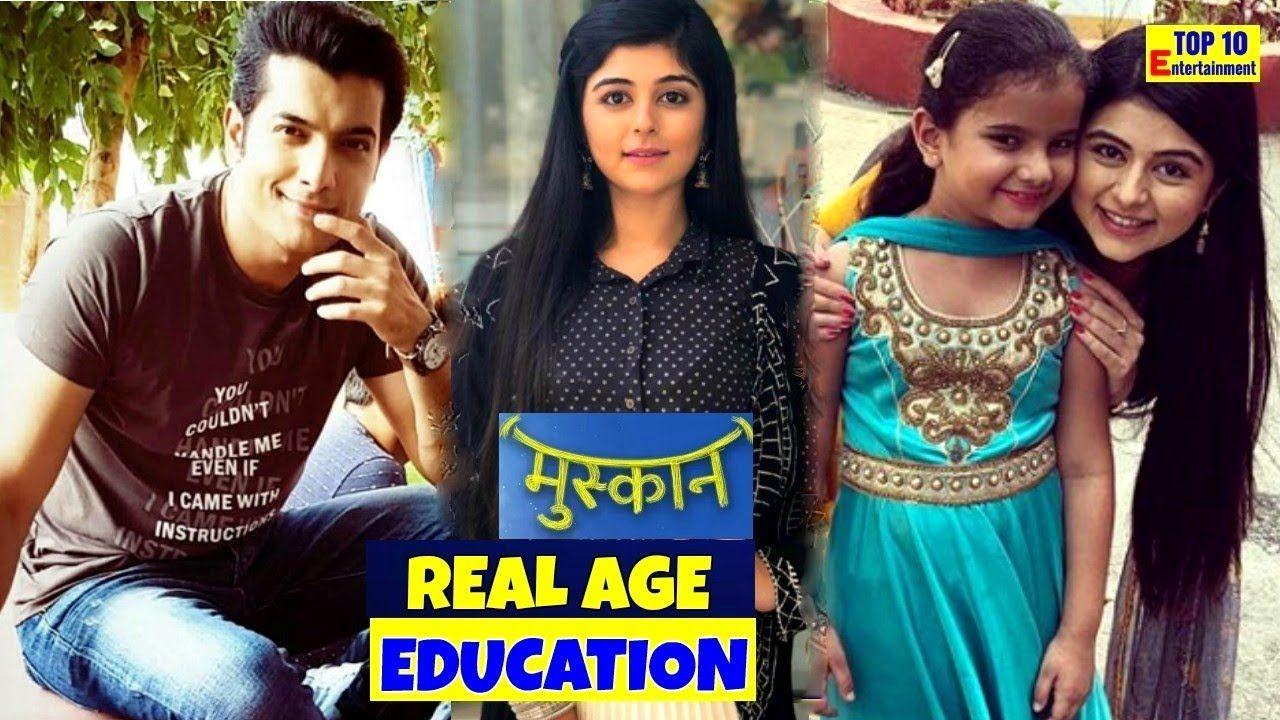 Real Age Name and Education Muskaan Star Bharat Serial Actors 2018