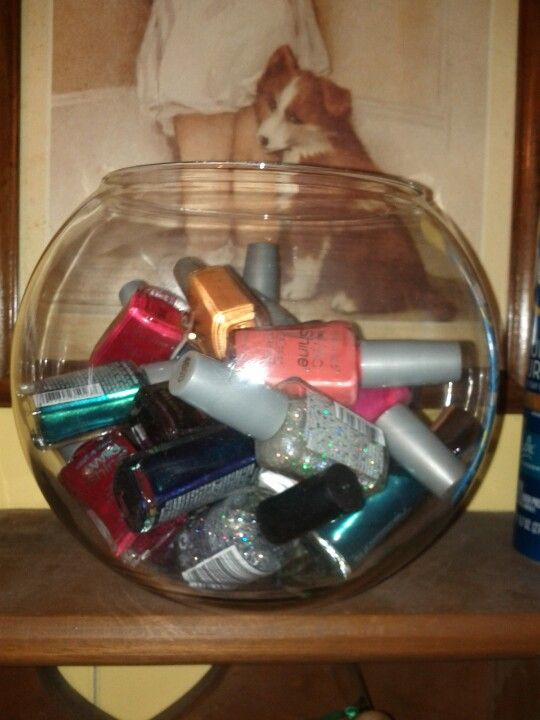Nail polish in a fish bowl (originally saw it posted in a candy bowl)