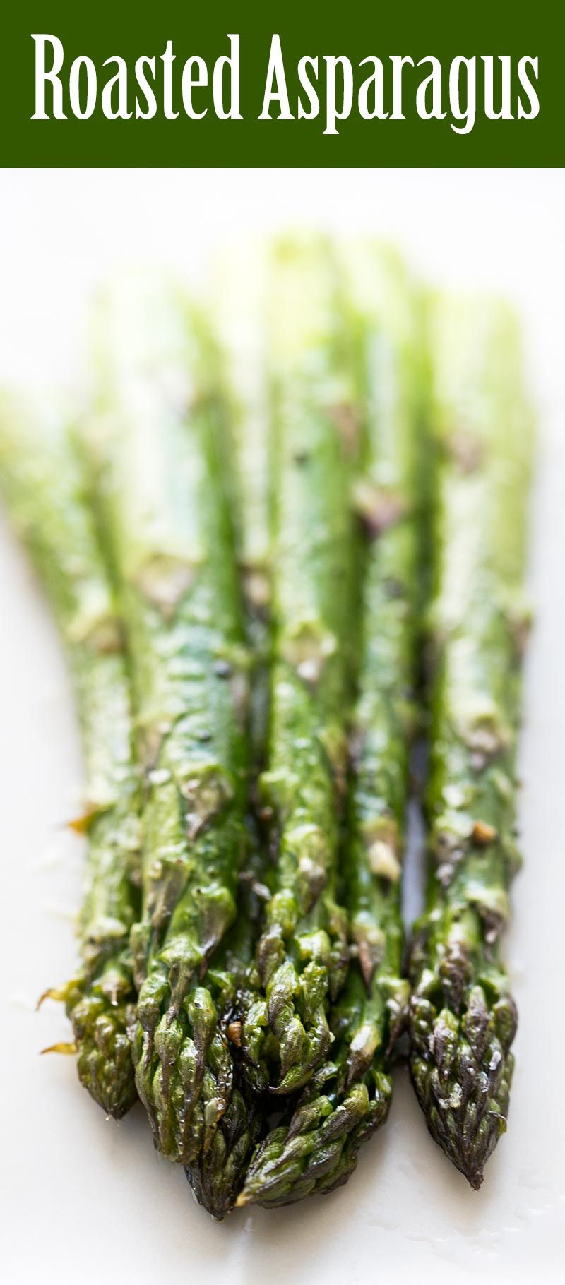 Roasted Asparagus Quick and easy roasted asparagus recipe! with thick asparagus spears, olive oil, garlic, salt, pepper, and a little lemon juice.