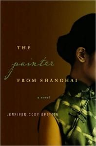 Review: The Painter From Shanghai by Jennifer Cody Epstein