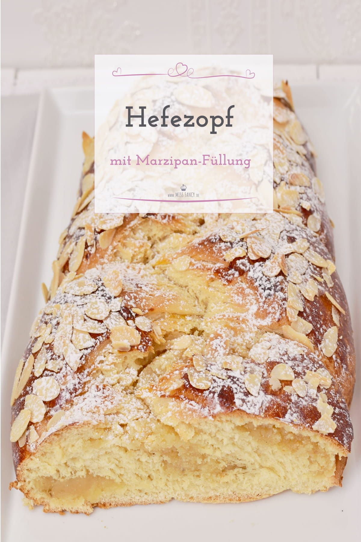 Simple yeast braid with marzipan filling | Miss Fancy – Everyday Recipes