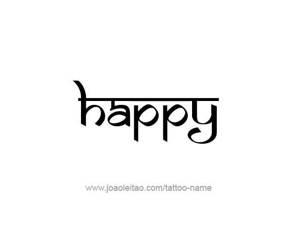 Happy Feeling Name Tattoo Designs Tattoos With Names In 2020 Name Tattoos Name Tattoo Designs Name Tattoo