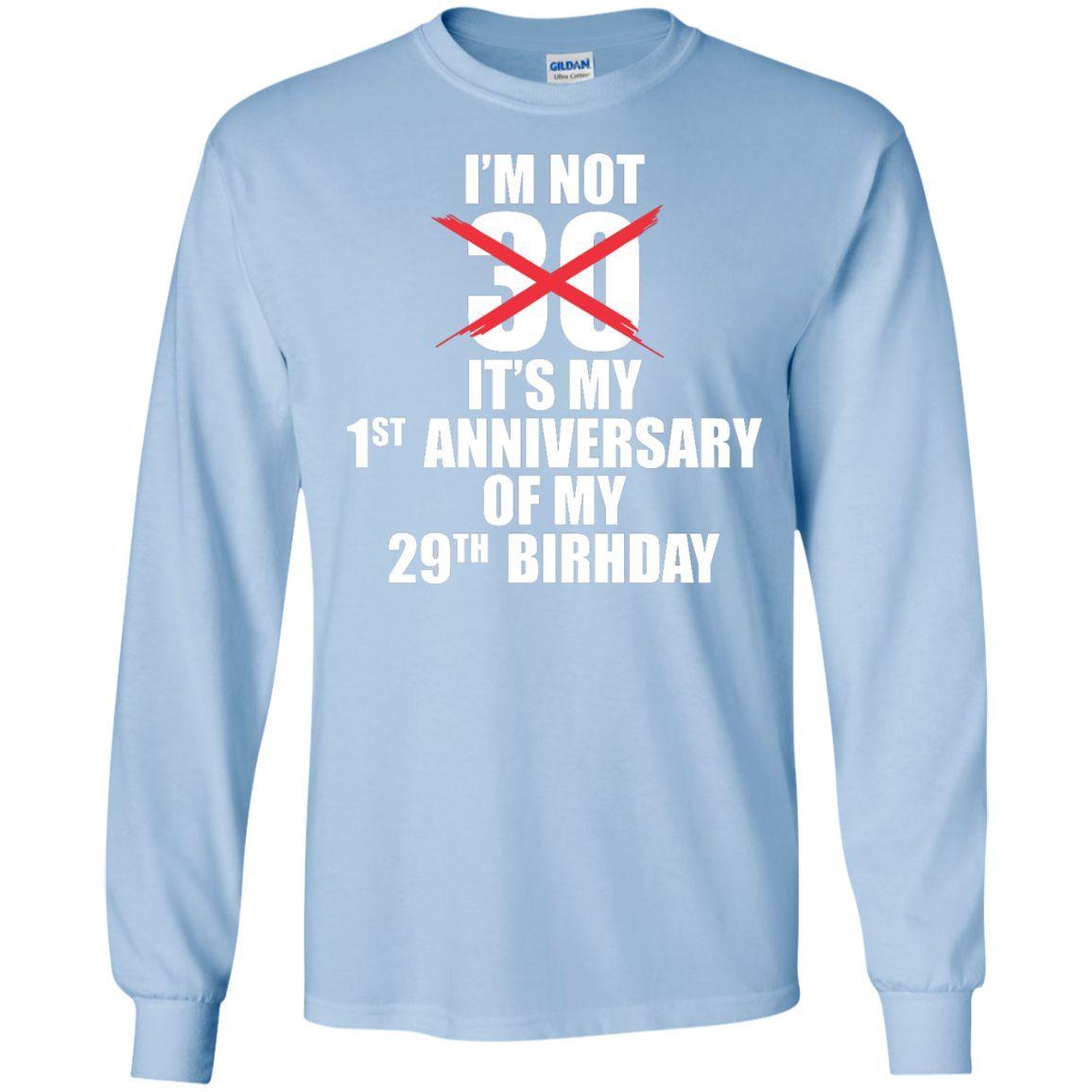 IT'S NOT MY BIRTHDAY! LS Ultra Cotton Tshirt