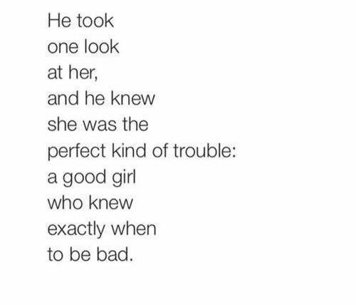 love, bad girls, quotes, trouble | Quotes | Quotes, Love Quotes
