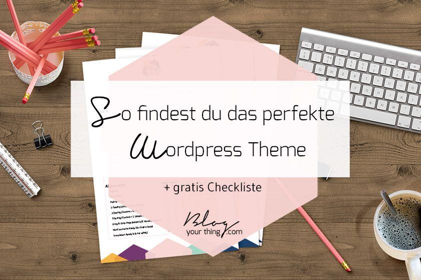 Wie du das richtige Wordpress Theme finden kannst | Blog Your Thing
