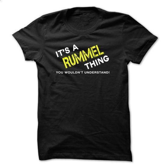 It is a RUMMEL  Thing tee - #ringer tee #estampadas sweatshirt. SIMILAR ITEMS => https://www.sunfrog.com/No-Category/It-is-an-RUMMEL-Thing-tee-Black.html?68278