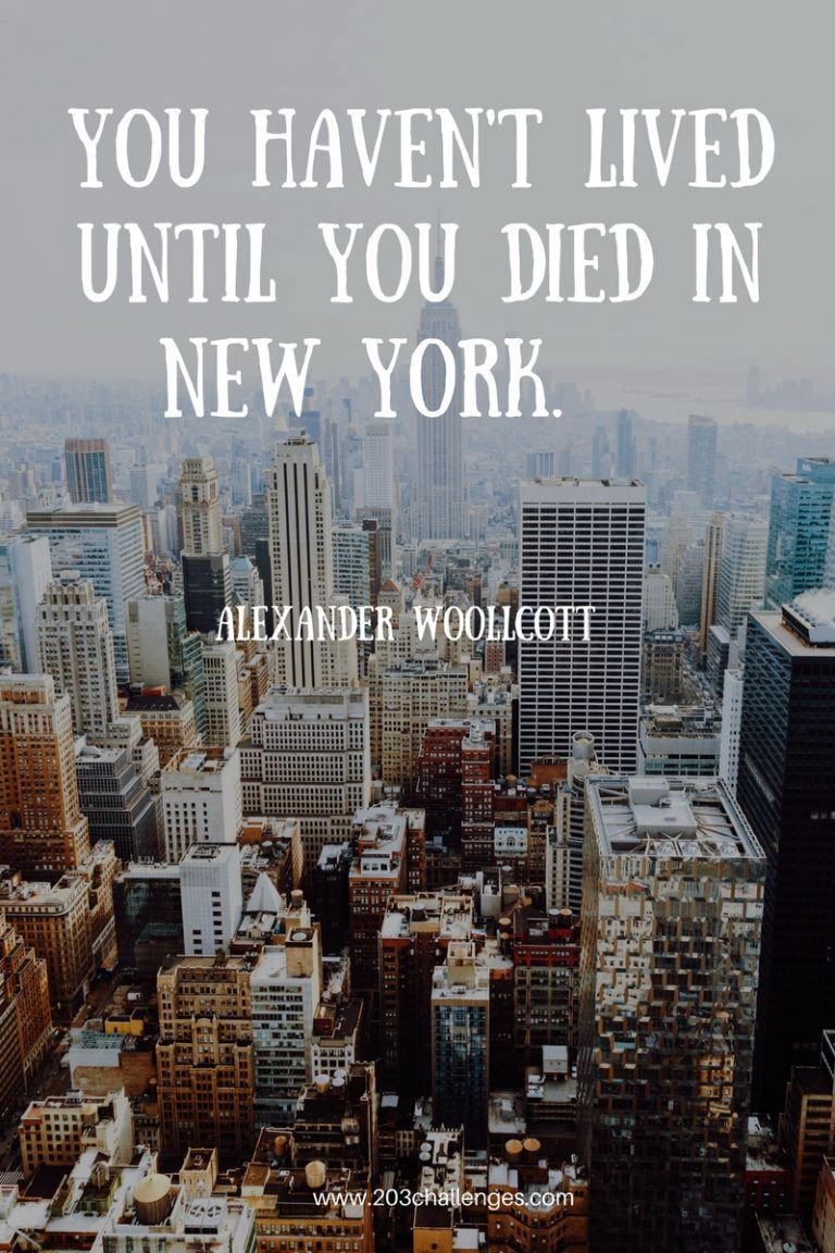 17 quotes about new york city that explain why everybody