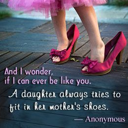 Exceptionally Great Quotes About A Mother Daughter Relationship