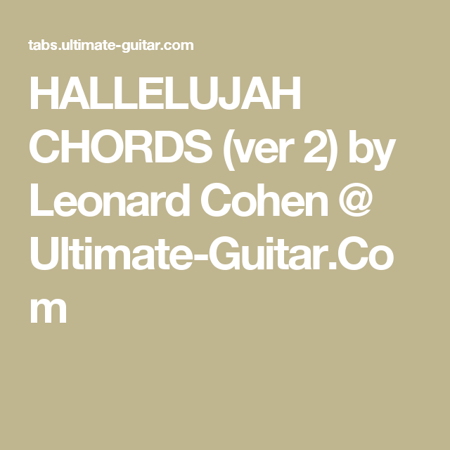 Hallelujah Chords Ver 2 By Leonard Cohen Ultimate Guitar