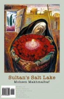 Sultan's Salt Lake av Mohsen Makhmalbaf (Heftet)