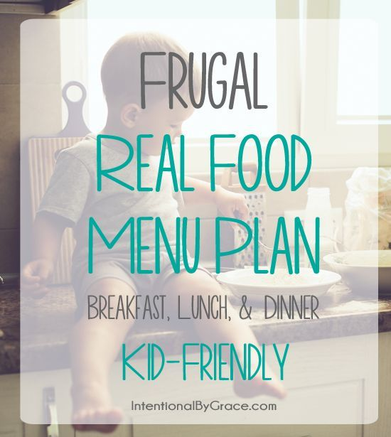 Real food menu plan august 24 30 weekly meal plans food menu frugal real food menu plan this blogger posts weekly meal plans for her family that forumfinder Gallery