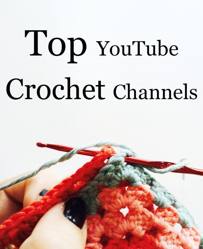My Favorite Crochet Youtube Channels Crochet Amazingness