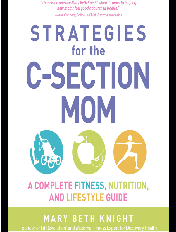 Strategies for the C-Section Mom Nutrition A Complete Fitness and Lifestyle Guide
