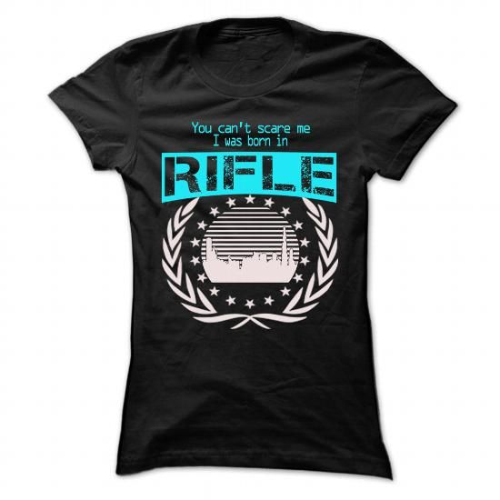 Born In Rifle T Shirts, Hoodies. Check price ==► https://www.sunfrog.com/LifeStyle/Born-In-Rifle--Cool-T-Shirt-.html?41382