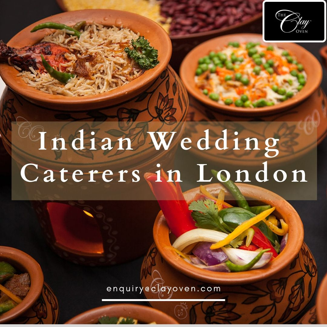 Asian Wedding Food Caterers: For Exceptional Food And Amazing Indian Wedding Caterers