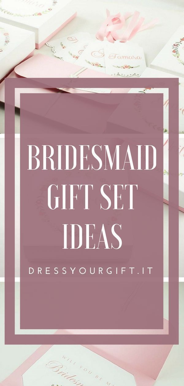 Bridesmaid gift set ideas from Dressyourgift, click to discover ...