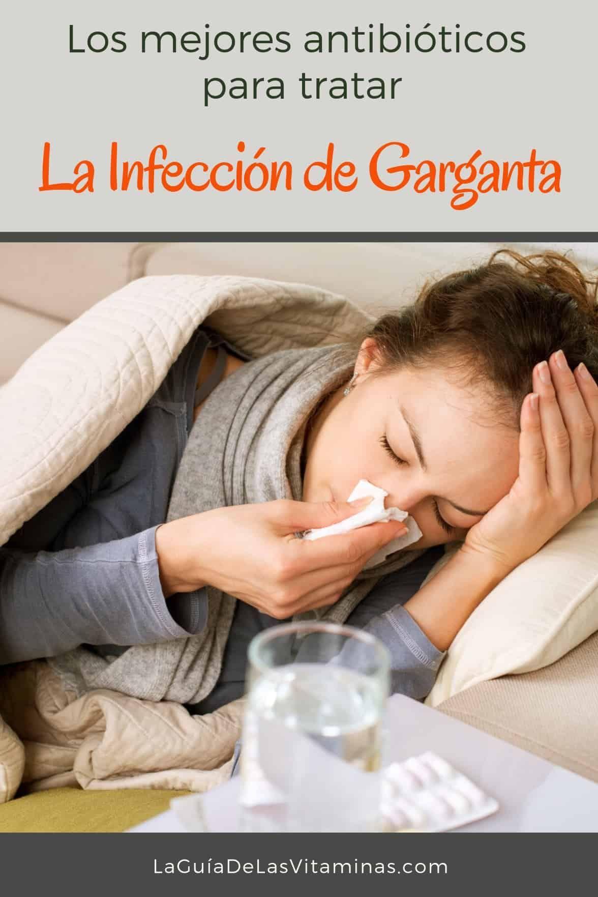 antibiótico para la infección de la garganta
