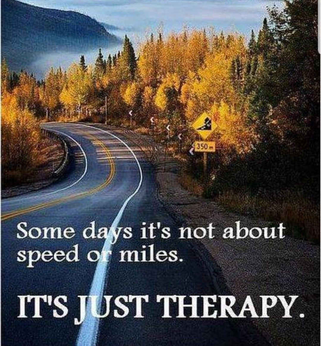 Some Days It S Not About Speed Or Miles It S Just Therapy