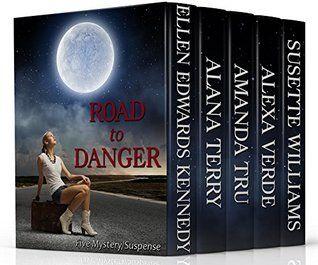 Road To Danger By Susette Williams Christian Ebooks Romantic Suspense Christian Fiction