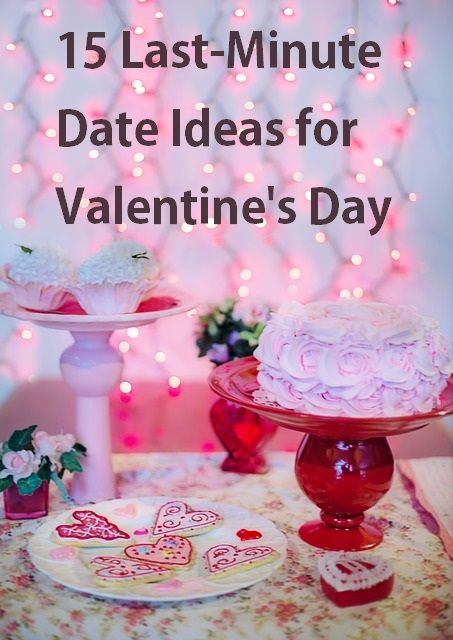 15 cheap last minute date ideas for valentines day - Cheap Valentines Day Date Ideas