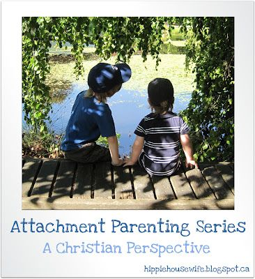 Attachment Parenting: A Christian Perspective