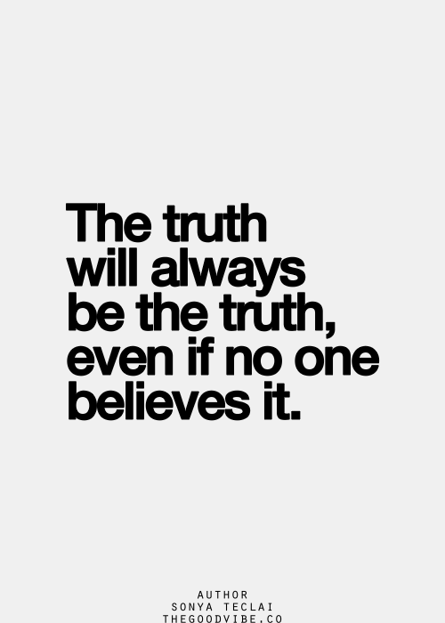 So many have chosen to believe lies and want to make them ...