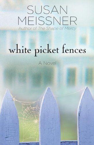 White Picket Fences: A Novel by Susan Meissner https://www.amazon.com/dp/1400074576/ref=cm_sw_r_pi_dp_.DCMxbS94QA13
