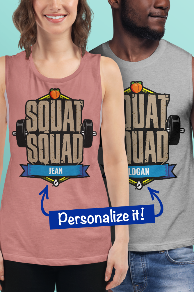 Squat Squat Workout Shirts and Tanks Assemble your squat squad! Available in multiple colors and st