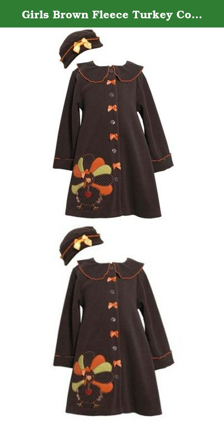 Girls Brown Fleece Turkey Coat Set with Matching Hat 7. Adorable coat hat set from Bonnie Jean. This fleece coat features solid brown fleece fabric throughout peter pan collar orange trims at sleeves collar and turkey applique. Front buttons down the middle with snap closure and orange dot grosgrain bows. Set comes with a matching round brown fleece hat with orange trim and grograin bow. Coat hat are 100% polyester fleece and machine washable.