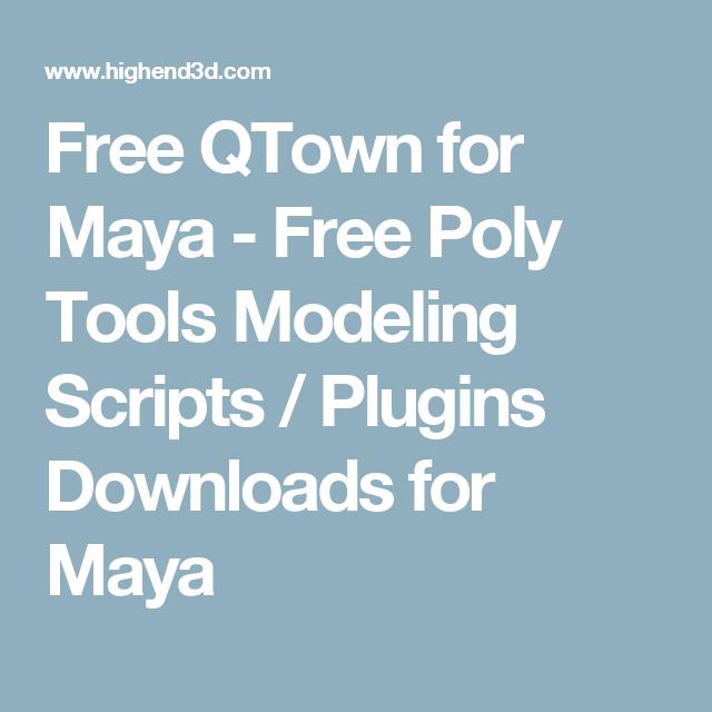 QTown for Maya | 3D Tips, Tricks, & Plugins | Maya, Script
