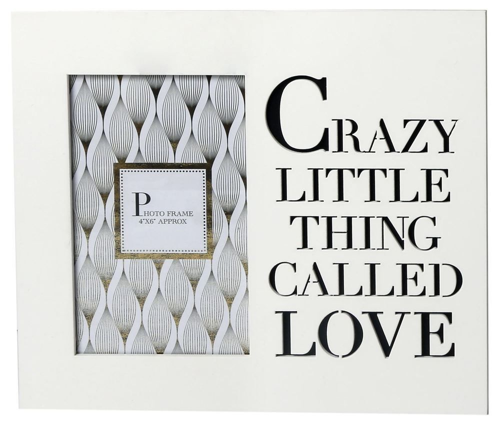 4 x 6 White Wooden Cut Out Photo Frame ~ Crazy Little Thing Called Love