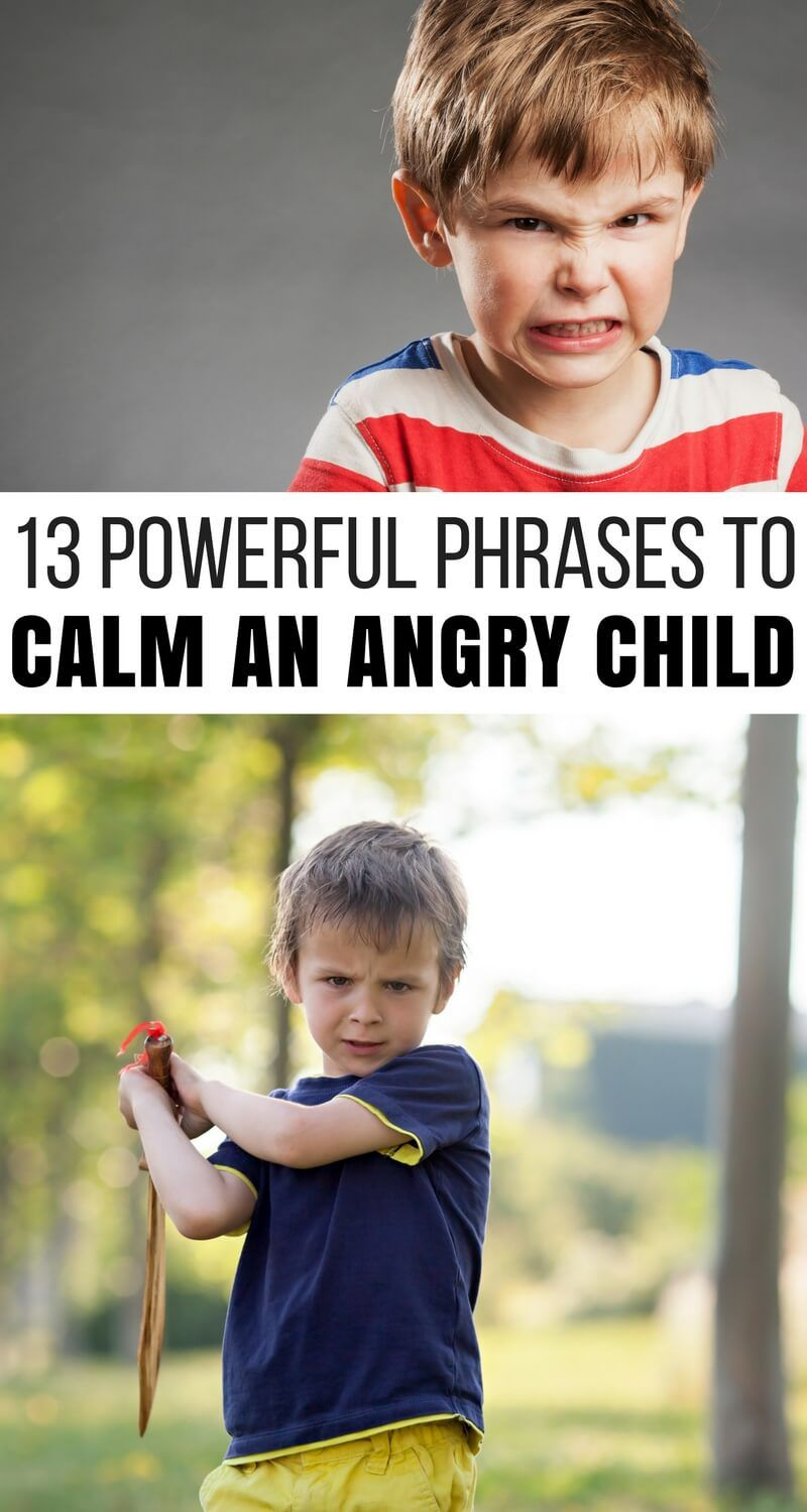 13 Powerful Phrases Proven to Calm an Angry Child Angry