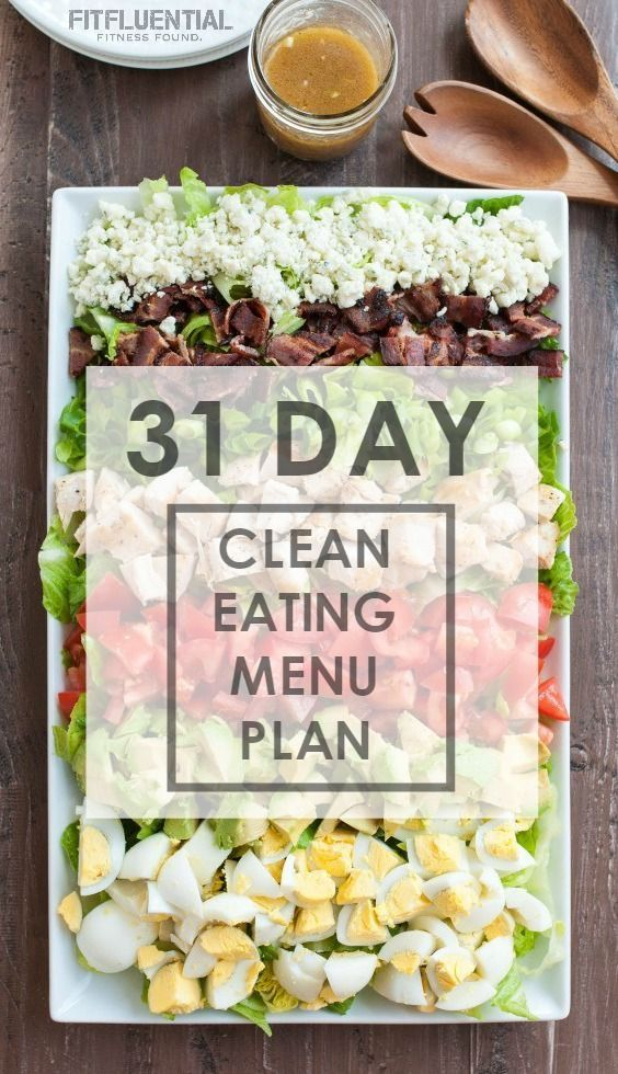 31 day clean eating menu plan pinterest breakfast lunch dinner cleaning out and leaning out your diet try these recipes for breakfast lunch dinner and snacks forumfinder Gallery