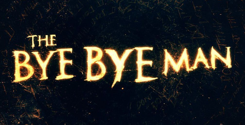 """Dallas: Win Passes To An Advance Screening Of """"The Bye Bye Man"""""""