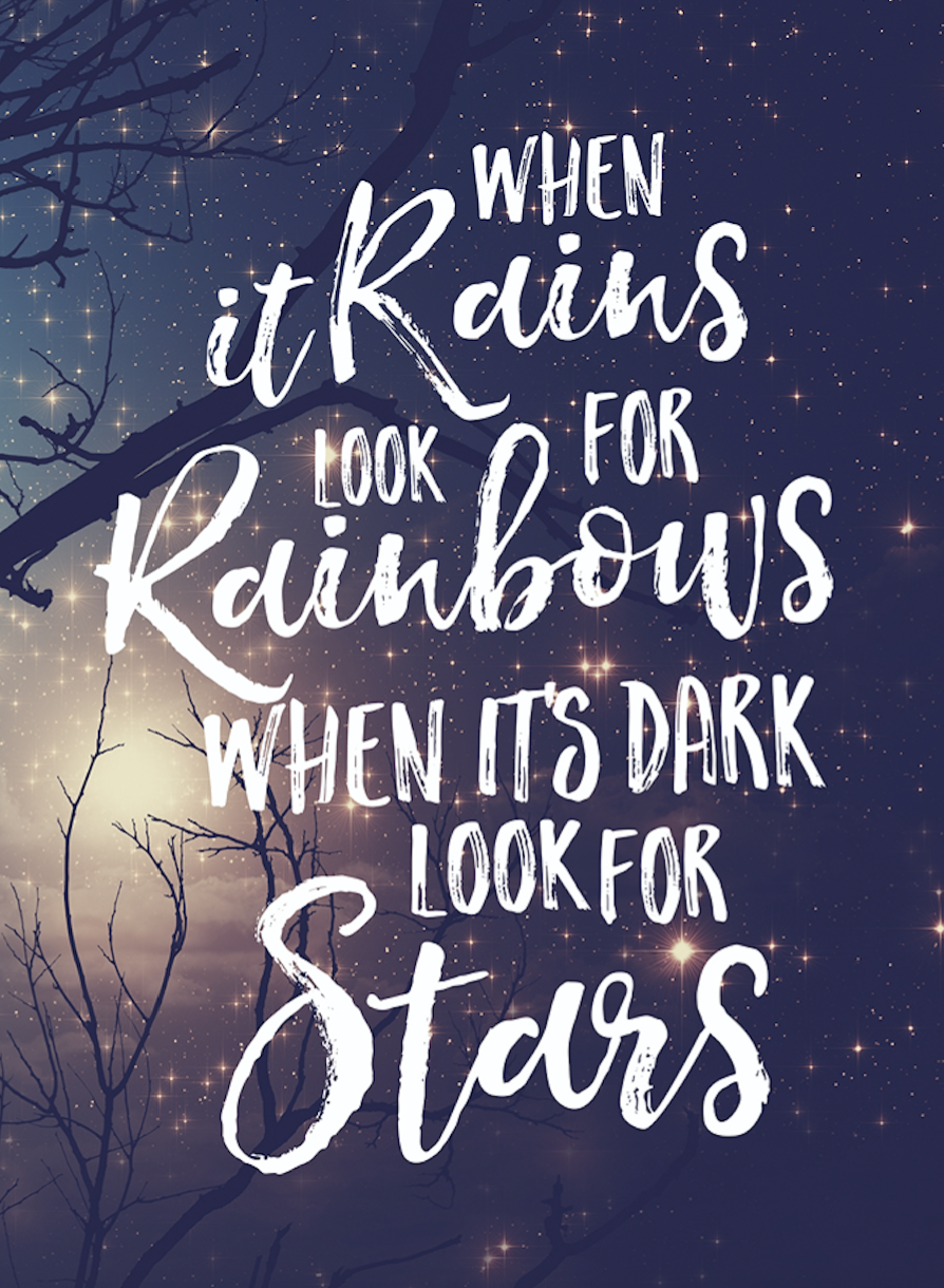Life Dancing In The Rain Quote When It Rains  Look For Rainbows  Favorite Quotes  Pinterest