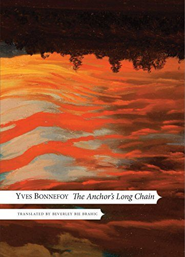 The Anchor's Long Chain (The French List) by Yves Bonnefoy