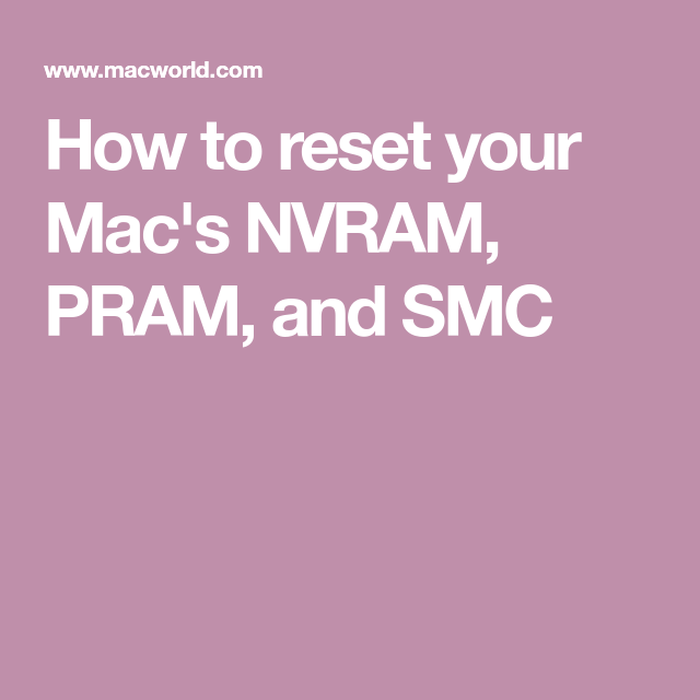How And When To Reset Your Mac S Pram And Smc Mac Keyboard