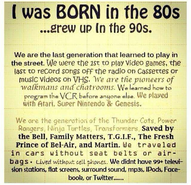 Born In The 80s Grew Up In The 90s 80s 90s My Childhood