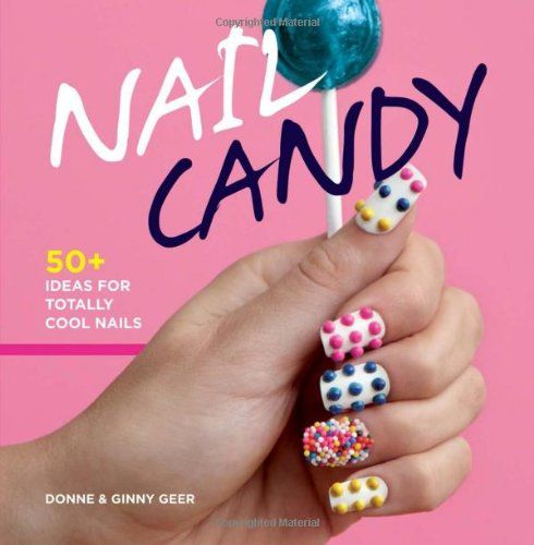Best Gifts And Toys For Tween Girls Nail Candy Nail Art Diy Diy Nails