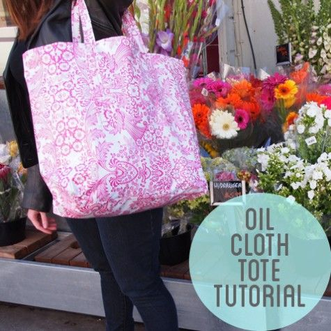 Oil Cloth Market Tote Tutorial | Craft Ideas | Pinterest