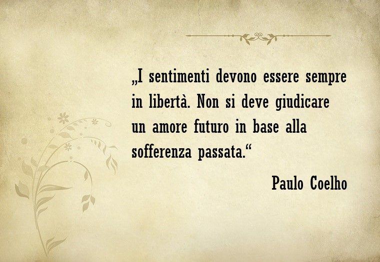 Frasi D Amore E Una Bellissima Dello Scrittore Paulo Coelho