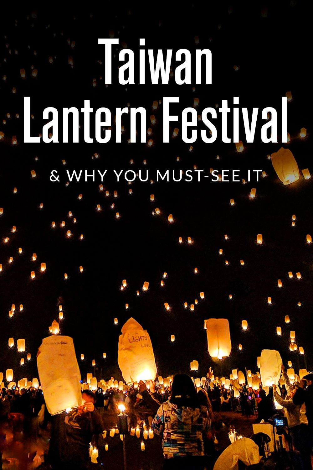 Why You Should Attend the Taiwan Lantern Festival in 2018