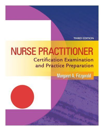 NURSE PRACTITIONER CERTIFICATION EXAMINATION AND PRACTICE ...