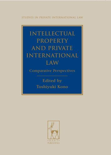 Intellectual Property And Private International Law Comparative