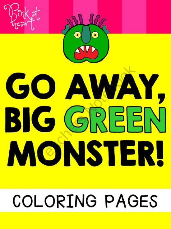 Go Away Big Green Monster Coloring Pages Freebie From Pink At