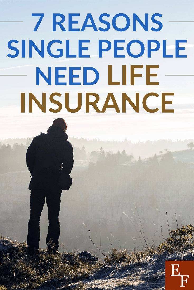 7 reasons why single people need a life insurance life
