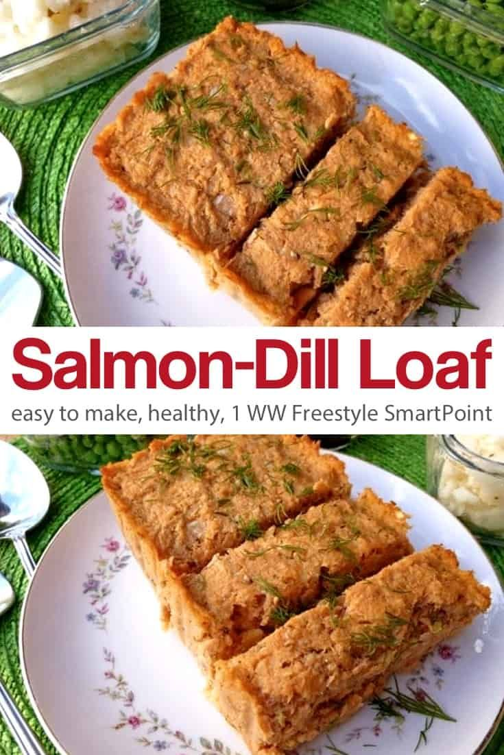 A Tasty Salmon Loaf Made From Canned Salmon That Can Be Served Warm Or Chilled 1 Ww Freestyl