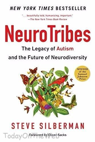 Neurotribes: The Legacy of Autism and the Future of Neurodiversity New Paperback